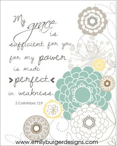 My grace is sufficient for you ....modern flowers...8 by 10 print.. $20.00, via Etsy.