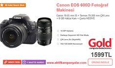Gold'da Canon EOS 600D Fotoğraf Makinası % 40 İndirim ile Sadece 1599 TL!!!
