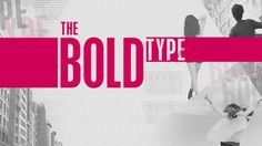 "The Bold Type - Pilot - Advance Preview: ""The Right Amount of Entertainment and Heart"""