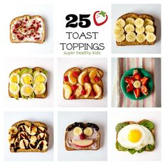 Toast Toppings: 25 Ideas for a Healthy Breakfast - Super Healthy Kids Healthy Breakfast For Kids, Super Healthy Kids, Healthy Snacks, Breakfast Ideas, Healthy Breakfasts, Healthy Plate, Balanced Breakfast, Healthy Recipes, Fun Recipes