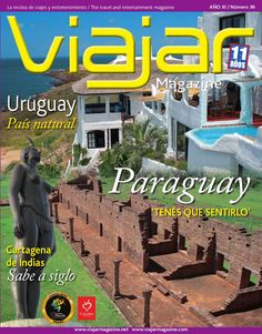 Uruguay y Paraguay 2009  La revista de viajes y entrenimiento