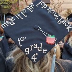 Made it to the top now back to grade 4 with apple elementary education major graduation cap design #SUUGrad