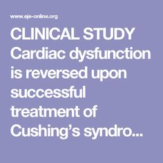 CLINICAL  STUDY Cardiac dysfunction is reversed upon successful treatment of Cushing's syndrome