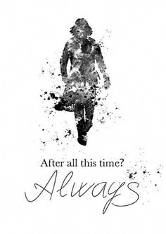 Original Art Print of Severus Snape, Harry Potter, 'Always' Quote Contemporary Design. Original Art Print of Severus Snape, Harry Potter, 'Always'Quote created with mixed media and a contemporary design. Immer Harry Potter, Harry Potter Severus Snape, Severus Rogue, Harry Potter Cast, Hermione Granger, Harry Potter Poster, Always Harry Potter, Harry Potter Quotes, Harry Potter Wall Art