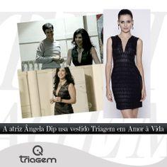 A atriz Ângela Dip usa Triagem na novela Amor à vida.