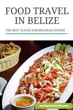 Best spots for Food Travel in #Belize -- OurTastyTravels.com