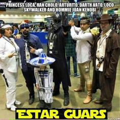 Mexican humor, Star Wars