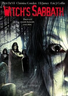 """FULL MOVIE! """"The Witch's Sabbath"""" (2005)  """"The Witch's Sabbath"""" (2005) 85 min - Horror - RATED R................. A coven of witches mask th..."""