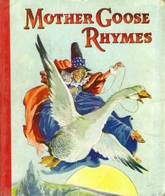 Mother Goose Nursery Rhymes Juvenile Productions Undated Cover Art By A E Kennedy