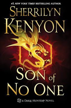 Son of No One by Sherrilyn Kenyon  Check out all of Sherrilyn's 50+ books!