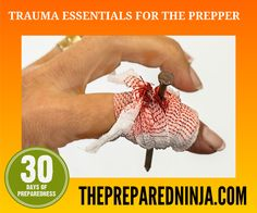 Trauma Essentials For The Prepper - The Prepared Ninja (scheduled via http://www.tailwindapp.com?utm_source=pinterest&utm_medium=twpin&utm_content=post11180584&utm_campaign=scheduler_attribution)