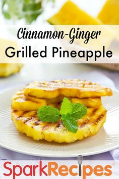 Grilled Pineapple Recipe via @SparkPeople