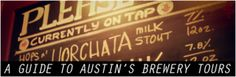 A Guide to Austin's Brewery Tours | Things to Do in Austin, Texas