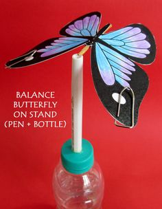 How to Make a Balancing Butterfly - Toys from recycled items.   Instead of buying those balancing birds???
