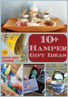 Here are 10 Hamper Gift Ideas to put together as gifts for Christmas, Father's Day or Mother's Day. Ideas for what to put in and how to package.