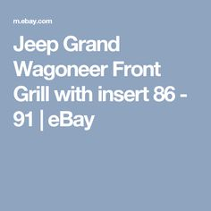 tail gate wiring harness oem jeep grand wagoneer wire detalles acerca de jeep grand wagoneer parrilla delantera con inserciatildesup3n de 86 91 mostrar tatildeshytulo original