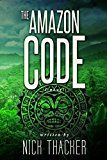 Free Kindle Book -   The Amazon Code (Harvey Bennett Thrillers Book 2) Check more at http://www.free-kindle-books-4u.com/action-adventurefree-the-amazon-code-harvey-bennett-thrillers-book-2/