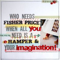 Who Needs Fisher Price?  When ALL You NEED IS A Hamper & your Imagination! by clippergirl at Studio Calico