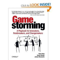 Gamestorming: A Playbook for Innovators, Rulebreakers, and Changemakers Dave Gray, Sunni Brown, James Macanufo: Books Design Thinking, Visual Thinking, Creative Thinking, Free Reading, Reading Lists, Blockchain, Ideas Principales, Kindle, Workshop