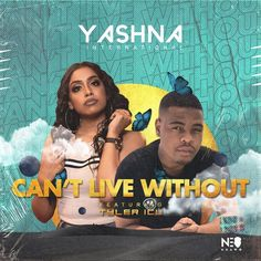 Download Yashna – Can't Live Without Ft. Tyler ICU: Download Yashna – Can't Live Without Ft. Tyler ICU Mp3 Audio download Yashna… Music Mp3 Love And Hip, Love N Hip Hop, Stacie Orrico, Trending Music, Music Download, House Music, Record Producer, News Songs, Rapper