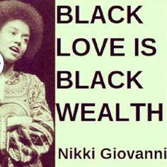 Nikki Giovanni ... Black Love ... Black•L❤VE
