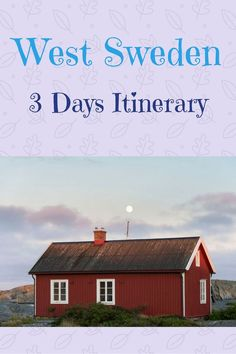 3 days itinerary in West Sweden, from Goteborg to Marstrand, Fjallbacka and the Weather Islands. If you're looking for things to do in West Sweden in summer this is the post for you.