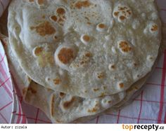 Domácí pšeničné tortilly Mexican Food Recipes, Healthy Recipes, Ethnic Recipes, Ciabatta, Junk Food, Bon Appetit, Side Dishes, Food And Drink, Favorite Recipes