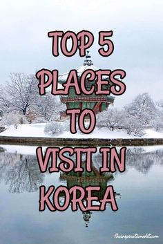 Travel Are you going to Korea. Here are my top 5 places to visit in Seoul Korea. Holiday, Tourism, Travel Ideas