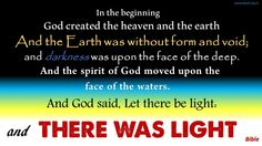 And God said, Let there be light: and There was light. ~Bible #ShriPrashant #Advait #bible #jesus #god #light #intelligence #heaven #hell Read at:- prashantadvait.com Watch at:- www.youtube.com/c/ShriPrashant Website:- www.advait.org.in Facebook:- www.facebook.com/prashant.advait LinkedIn:- www.linkedin.com/in/prashantadvait Twitter:- https://twitter.com/Prashant_Advait