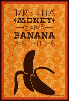 Banana Stand / Arrested Development / Quote Poster / Banana Stand Series