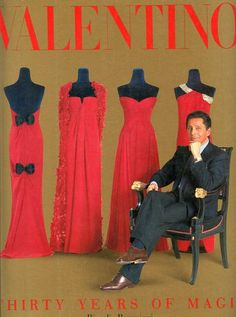 Valentino Thirty Years of Magic by Marie Paule Pelle, Patrick Mauries and Marie-Paule Pelle