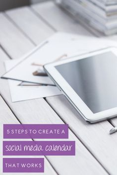 5 Steps To Create A Social Media Calendar That Works - Social Concepts - Social Media Consulting