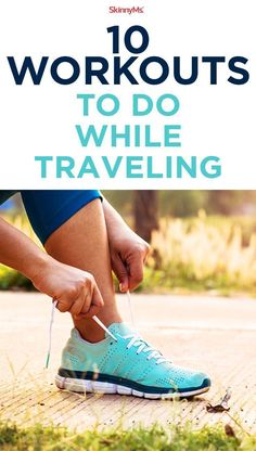 Try these 10 Workouts to do While Traveling! #traveling #workouts