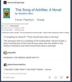 The Song of Achilles. There doesn't need to be a 'warning it's gay' sign Jandy Nelson, Achilles And Patroclus, History Memes, Funny History, Art History, Captive Prince, Funny Memes, Jokes, Funny Tumblr Posts