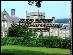 113 Best Wales Lampeter It S University Images Cymru Dads Fathers