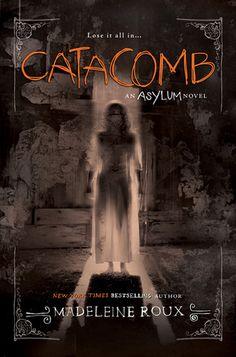 Catacomb.By:Madeleine Roux. Call # YA F ROU