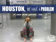 Houston, We Have a Problem... - The Blonde Abroad