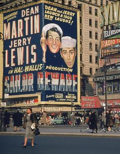 New York City in promotion for Dean Martin and Jerry Lewis' new picture, Sailor Beware, 1952 Jerry Lewis, Broadway New York, Nyc, Fosse Commune, Photographie New York, New York City, Vintage New York, Retro Vintage, Vintage Signs