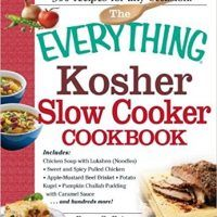 The Everything Kosher Slow Cooker Cookbook: Includes Chicken Soup with Lukshen Noodles, Apple-Mustard Beef Brisket, Sweet…, topcookbox.com