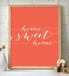 Home Sweet Home Art Print - Coral