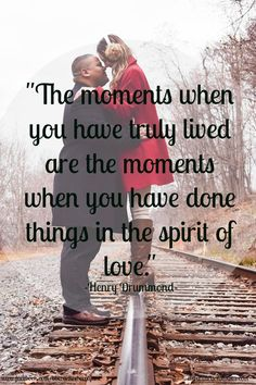 You will find as you look back upon your life that the moments when you have truly lived are the moments when you have done things in the spirit of love. Henry Drummond  https://www.facebook.com/bbcoachrebeccajane