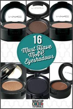 The best MAC eyeshadow colors that you need to buy.   http://makeuptutorials.com/makeup-tutorials-15-must-have-mac-eyeshadows/