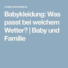 Babykleidung: Was passt bei welchem Wetter? | Baby und Familie