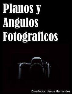 Trabajo fotografia  trabajo de fotografia sobre los planos y angulos fotograficos