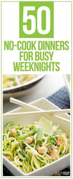 50 healthy dinner recipes that you don't have to cook and take minutes to make!