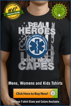 Who needs superheroes when we have EMTs! Emergency Medical Technicians Real Hero t-shirts! EMT logo with stethoscope and American flag background, printed in the USA! EMT tees and EMT t-shirts! Great t shirts for EMTs and those who love them!