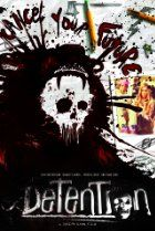 Detention (2011) - [limited]    Certificate R 89 min   -   Comedy | Horror  Metascore: 38/100 (6 reviews)  As a killer named Cinderhella stalks the student body at the high school in Grizzly Lake, a group of co-eds band together to survive while they're all serving detention.  Director:  Joseph Kahn  Stars:  Josh Hutcherson, Shanley Caswell, Spencer Locke, Dane Cook