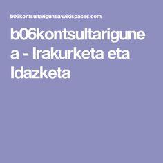 b06kontsultarigunea - Irakurketa eta Idazketa