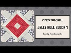 Quick and easy jelly roll quilt block 1 video tutorial – Sewn Up