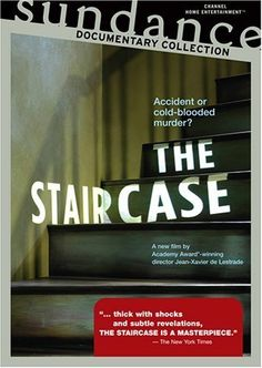 """The Staircase"" -- documentary about Michael Peterson -- Jeff recommended"